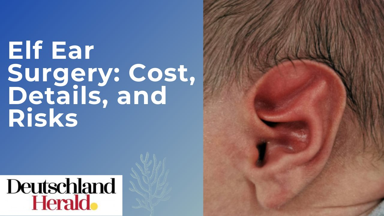Elf Ear Surgery: Cost, Details, and Risks