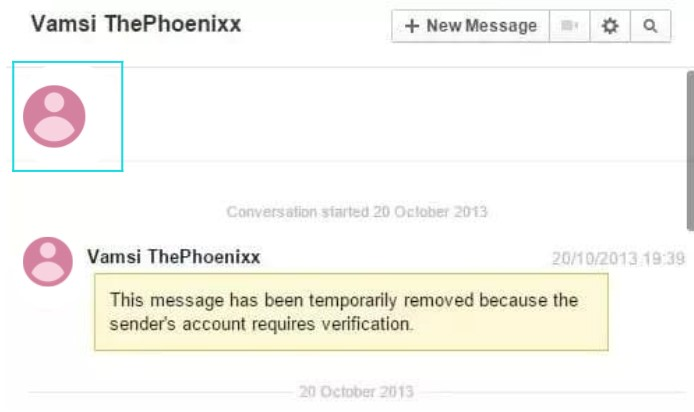 Facebook Error this message has been temporarily removed because the sender's account requires verification