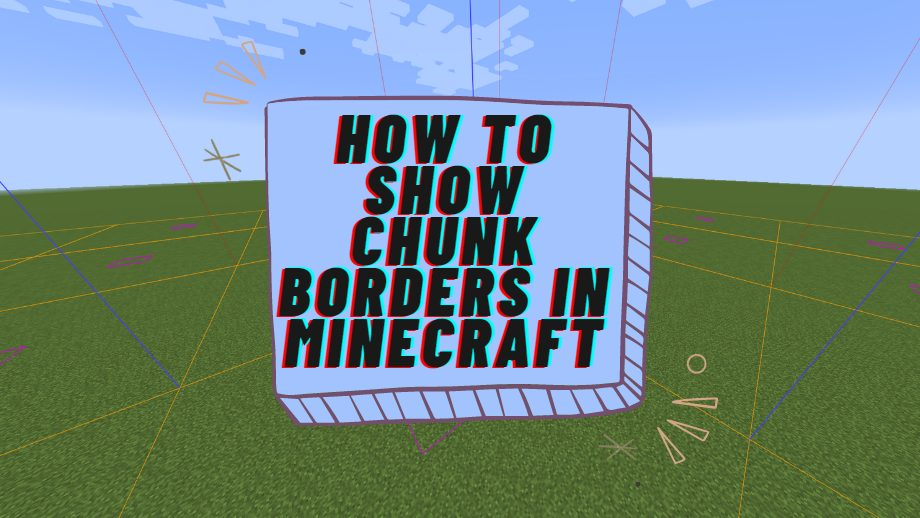 How to Show Chunk Borders
