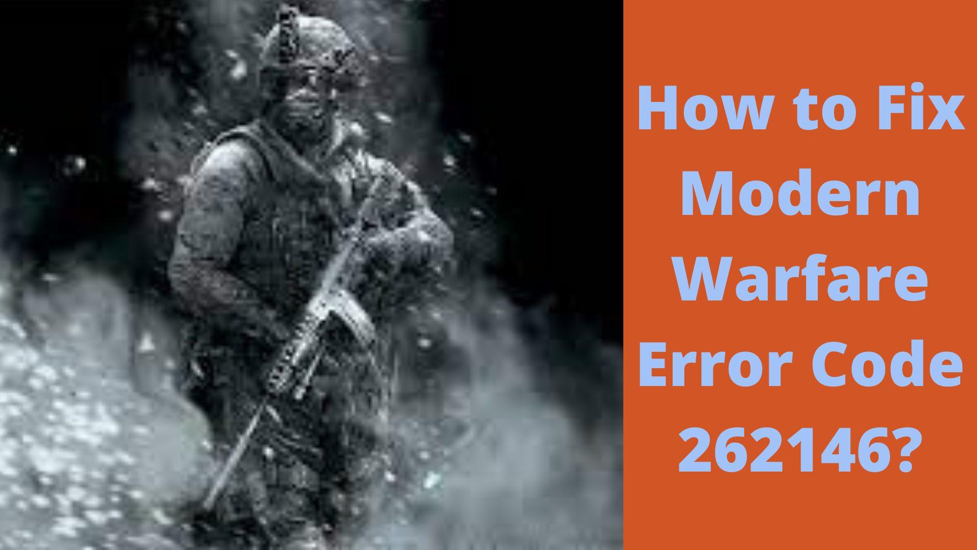 Modern Warfare Error Code 262146