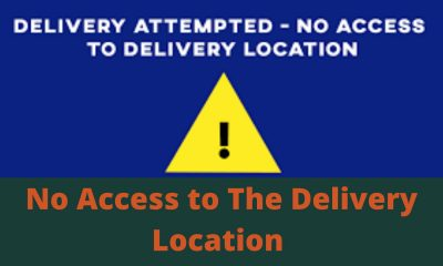 No Access to the Delivery Location